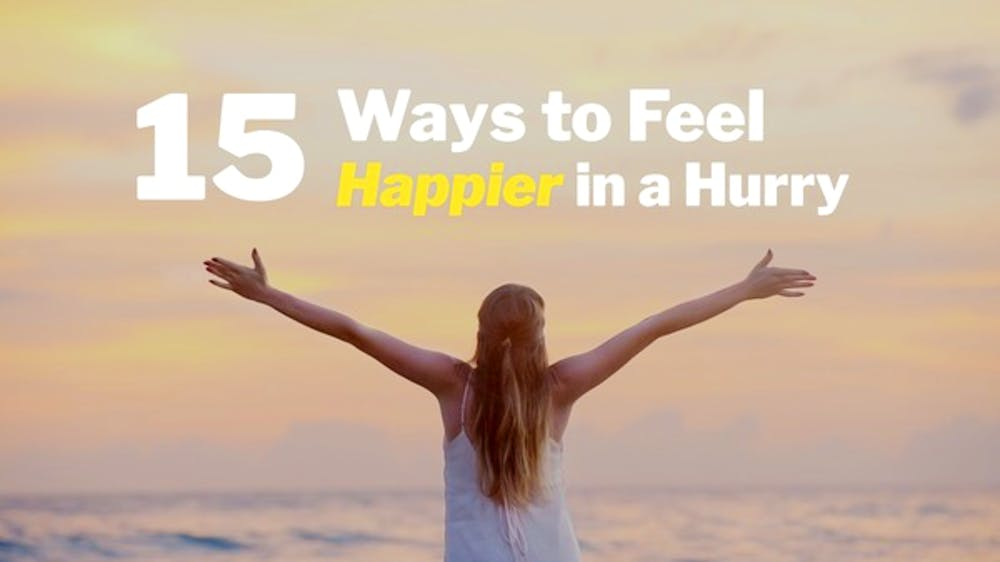 15 Ways To Feel Happier In A Hurry Slide Deck