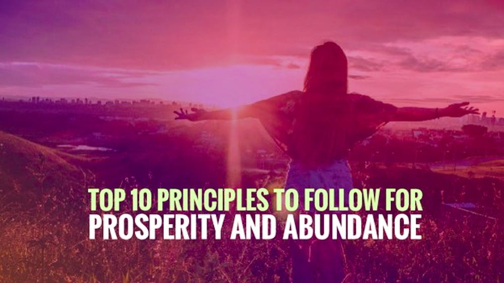 Top 10 Principles To Follow For Prosperity And Abundance Slide Deck