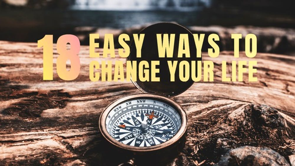 18 Easy Ways To Change Your Life Slide Deck