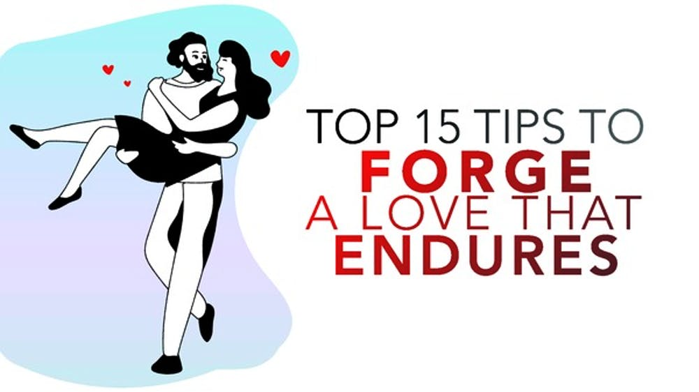 Top 15 Tips To Forge A Love That Endures - Slide Deck