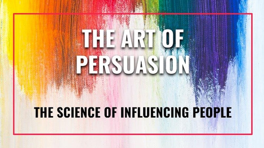 The Art Of Persuasion - Slide Deck