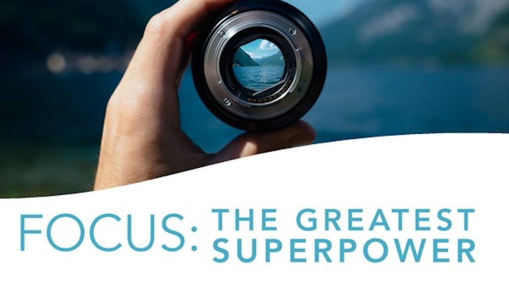 Focus The Greatest Superpower Slide Deck