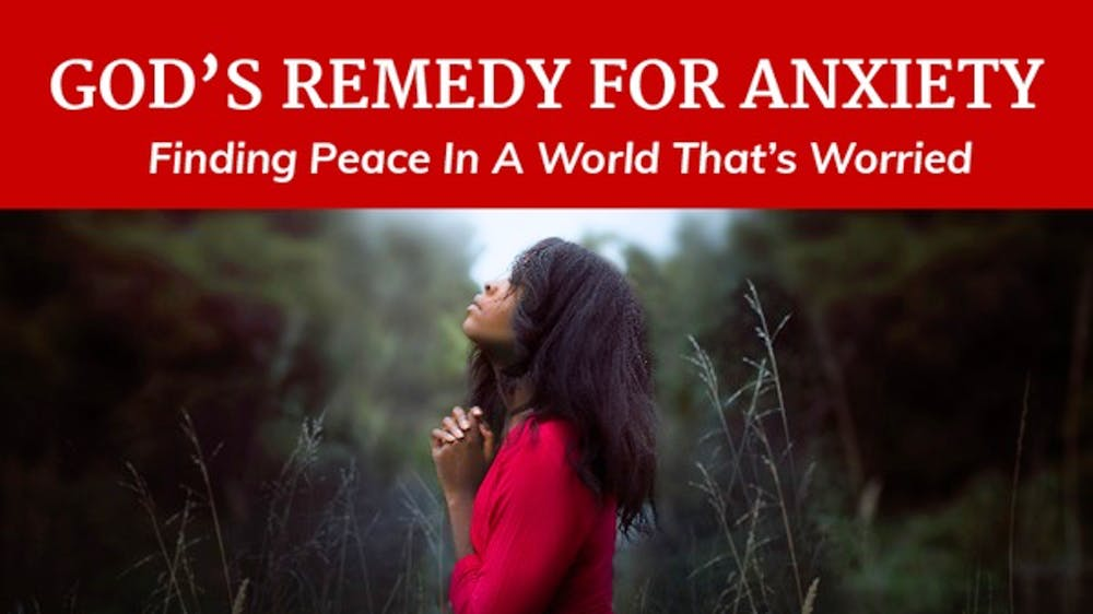 God's Remedy For Anxiety - Slide Deck